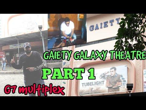 G7 MULTIPLEX | GAIETY GALAXY CINEMA | MUMBAI | THEATRE VLOGS | EPISODE 24 | PART 1