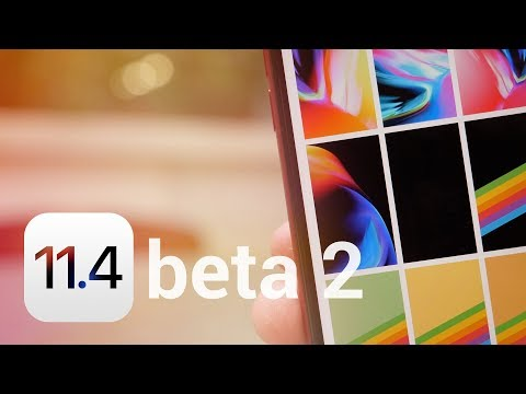 iOS 11.4 Beta 2: What's New?