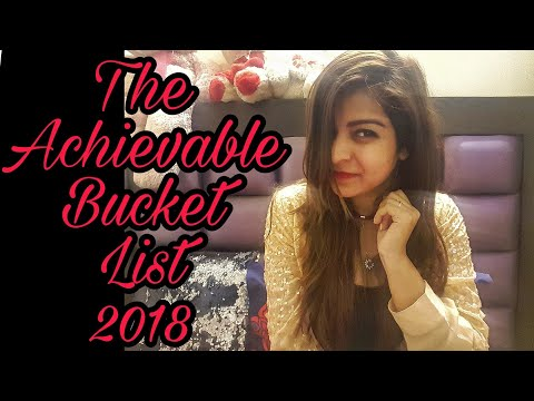 The Achievable Bucket List 2018 | At the rate love ||