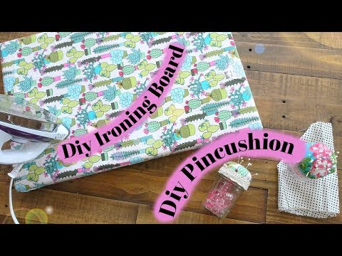 DIY Sewing Essentials using scrap fabric | Ironing Board and Mason Jar Pincushion