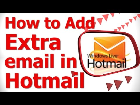 How to Add Extra email in Hotmail
