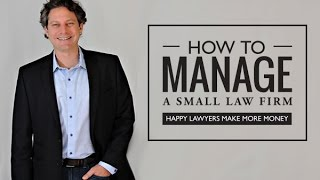 Why your law firm needs a managing partner (and why it shouldn't be you).