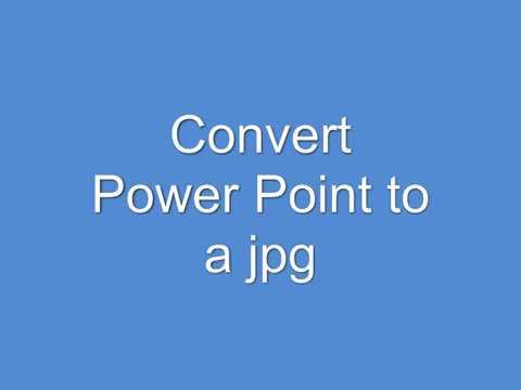Convert Power Point to jpg