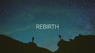 Rebirth (Ambient Mix)