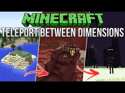 Minecraft: How To Teleport Between Dimensions Tutorial