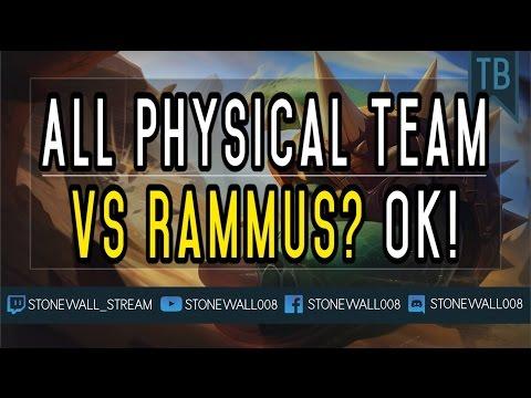 All Physical Team vs Rammus? OK!