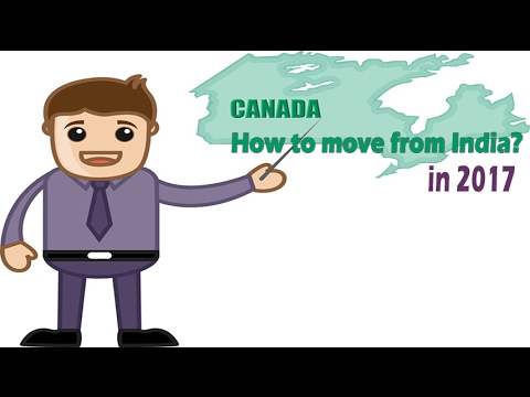 How to move Canada from India in 2017?