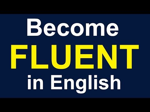 5 Tips to Become a FLUENT and CONFIDENT English Speaker - How to Speak English Fluently, Confidently
