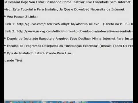 TUTORIAL - Instalando Windows Live Essentials Sem Internet