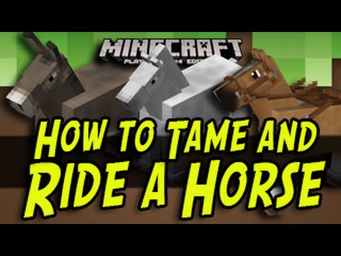 Minecraft Title Update - How To Ride and Tame a Horse (Wii U, Xbox One, Xbox 360, PS4, PS3, PSVita)