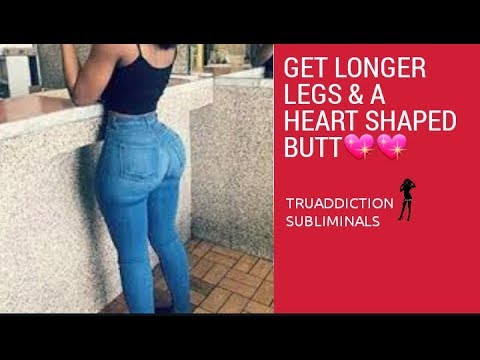 Grow LONGER thick legs and a big HEART SHAPED BUTT💖 Subliminal Affirmations ~TruAddiction Sublimin