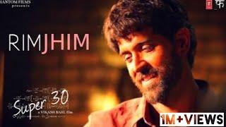 Super 30 : RimJhim Official Video Song   Hrithik Roshan   T-Series
