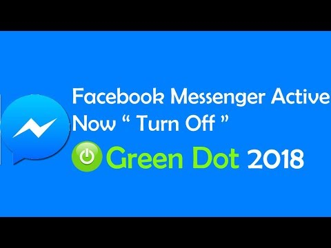 Facebook Messenger Active Now Turn Off Green Dot 2018