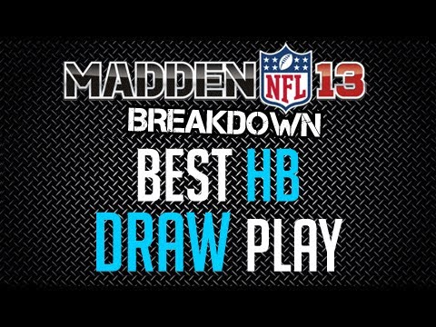 Madden 13 : Offense Tips : Best HB Draw Play