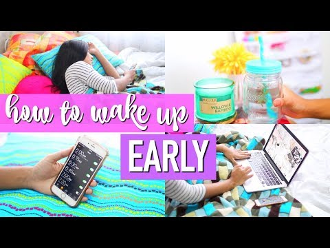 7 Ways to WAKE UP EARLY: HOW TO WAKE UP EARLY | Paris & Roxy