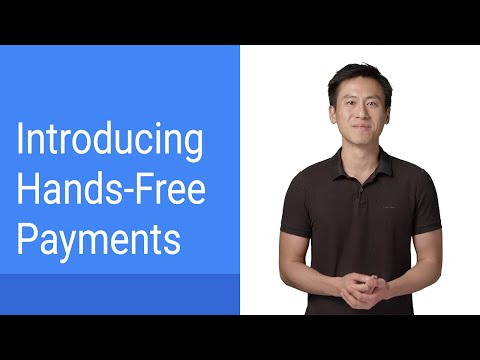 Introduction to Hands Free Payments