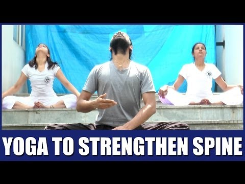 Yoga - Sukshma Vyayam: Yoga to strengthen the spine