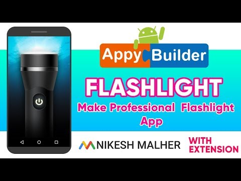 Make Professional Android Flashlight App In Appy Builder (with extension)