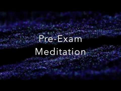 Pre-Exam Meditation