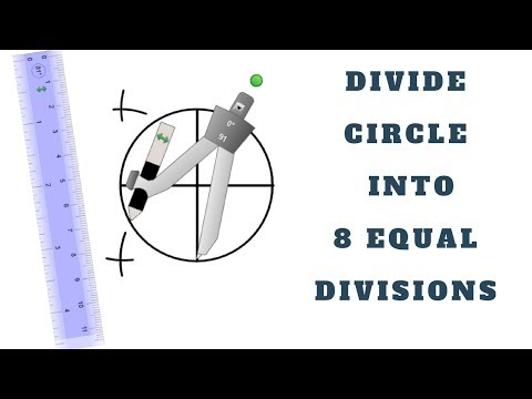 HOW TO DIVIDE THE CIRCLE INTO 8 EQUAL PARTS