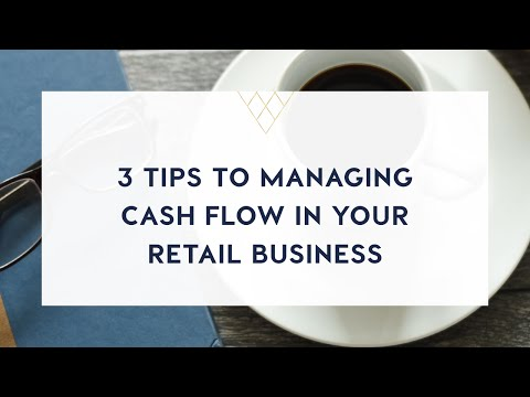 3 tips to managing cash flow in your retail business