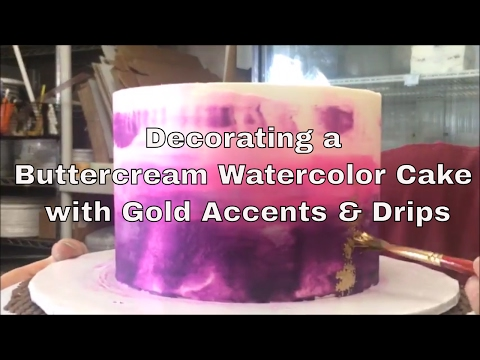 Decorating a Watercolor Buttercream Cake, Gold Accents & Drip Design
