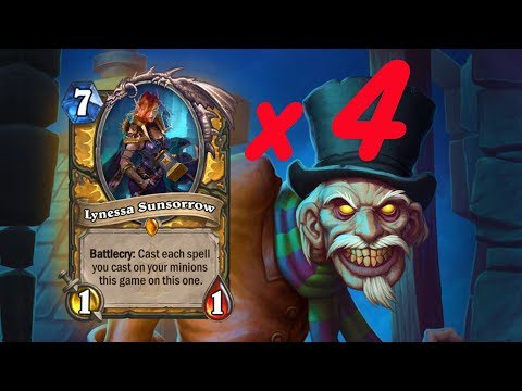 You should play *4* Lynessas EVERY GAME (Witchwood Quest Paladin)