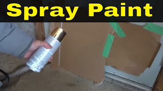 How To Spray Paint Properly-Full Tutorial