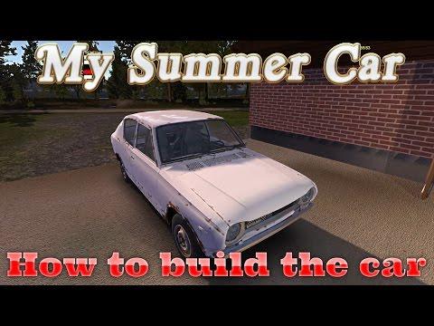 My Summer Car Tutorial - How to Build the Car