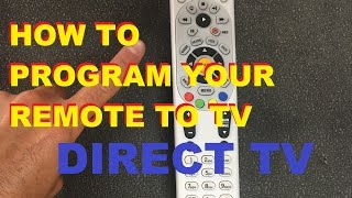 How To Program Your Directv Remote To Your Tv Easy