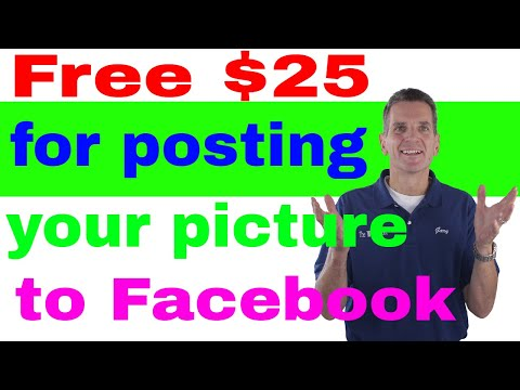 FREE $25 for posting your picture to facebook!