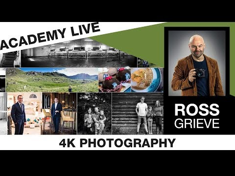 ACADEMY LIVE | Ross Grieve - Intro to 4k Photography