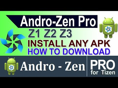 Andro Zen Pro Unknown Sources On Samsung Z2 Z1 Z3 Apk To Tpk