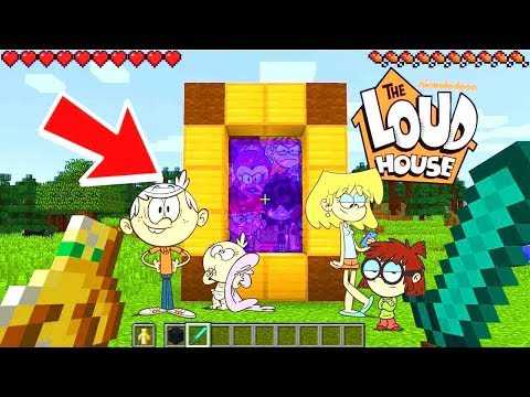 HOW TO MAKE A PORTAL TO THE LOUD HOUSE DIMENSION - MINECRAFT THE LOUD HOUSE