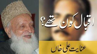 Allama Iqbal Kon Thy By Professor Inayat Ali Khan