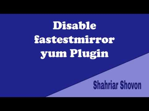 Disable fastestmirror yum Plugin on Fedora/RHEL 7/CentOS 7