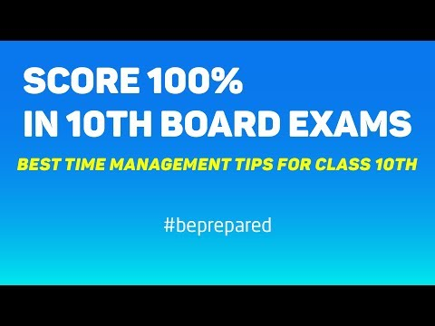 Score 100% marks in CBSE Class 10th Board Exams | Time Management Tips | How to make Best Time Table