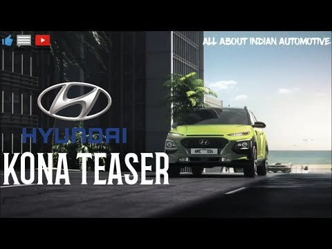 Hyundai Kona 2017 Official Trailer features Specifications price Launch Date india