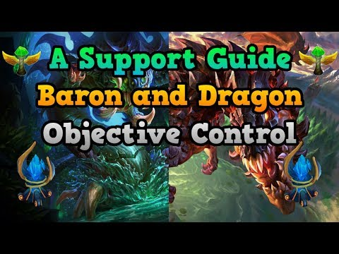 BARON AND DRAGON OBJECTIVE CONTROL - A Support Guide