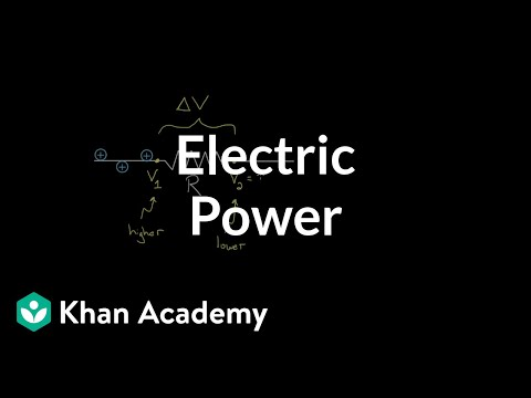 Electric power | Circuits | Physics | Khan Academy