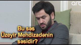 Elgiz Ekber Uzeyir Mehdizade bu ses sizin sesinizdir ?( Arb Tv ) ( Seher - Seher )