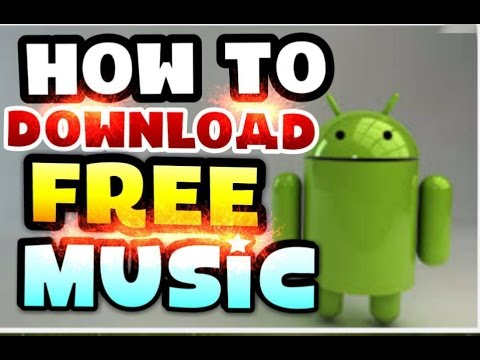How to Download Free Music on Android, Tablet etc.