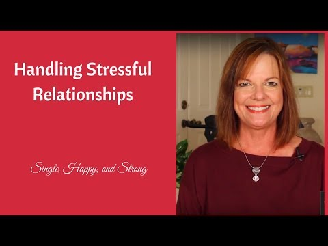 Handling Stressful Relationships