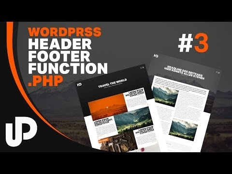 #3 Wordpress Tutorial Header.php ,Footer.php & Function.php [Tutorial]