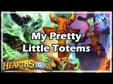 [Hearthstone] My Pretty Little Totems