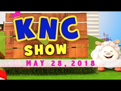 KNC Show  (May 28, 2018)