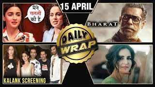 Alia's Reply To Kangana, Salman Bharat New Poster, Kalank Screening | Top 10 News