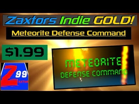Zaxtors Indie GOLD! - Meteorite Defense Command - First Play on Launch Day! - Amazing Remake!