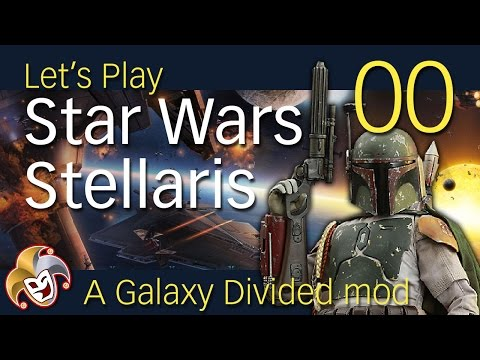 Star Wars Stellaris ~ 00 Introduction to the Mandalorians