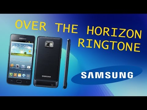 SAMSUNG GALAXY S2 OVER THE HORIZON RINGTONE